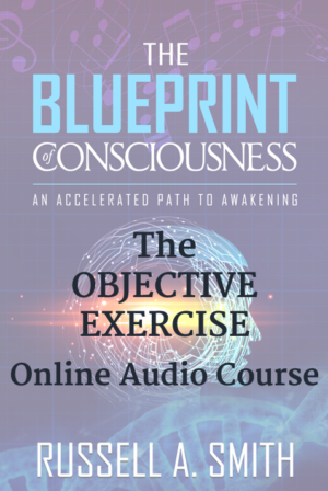 The Blueprint of Consciousness - Online Audio Course
